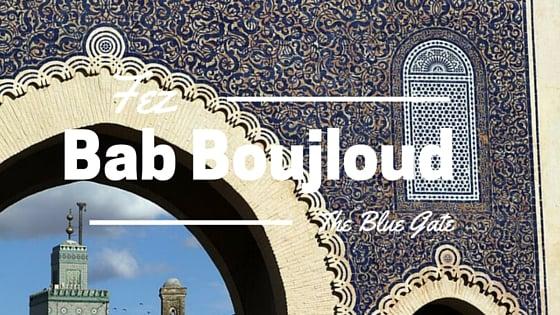 Bab Boujloud, Fez Morocco