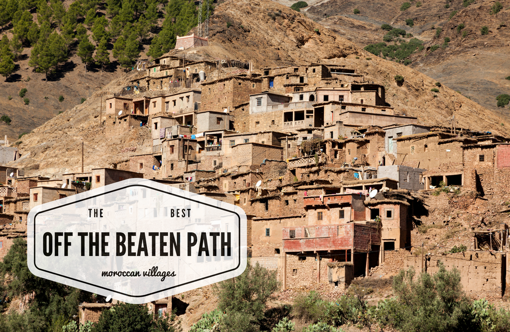 Off the beaten path Moroccan villages